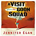 A Visit from the Goon Squad Audiobook by Jennifer Egan Narrated by To Be Announced