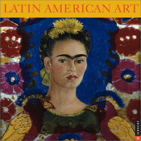 Latin American Art: 2004 Wall Calendar