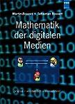 Mathematik der digitalen Medien: pr�z...