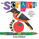 img - for The Scraps Book: Notes from a Colorful Life book / textbook / text book