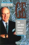 The New GE: How Jack Welch Revived an American Intitution