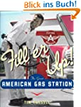 Fill 'er Up!: The Great American Gas...