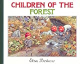 Children of the Forest (0863154972) by Beskow, Elsa