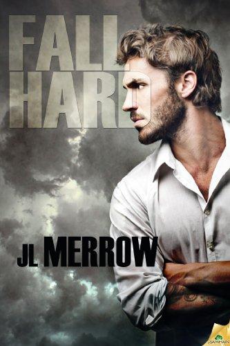Fall Hard by JL Merrow