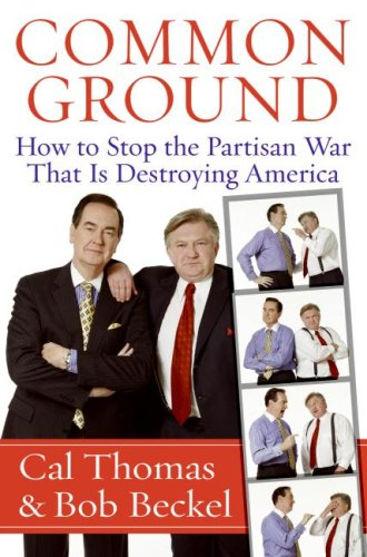 Common Ground: How to Stop the Partisan War That Is Destroying America PDF