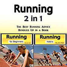 Running: The Best Running Advice Bundled Up in a Book Audiobook by Jason Smith Narrated by Chris Brown