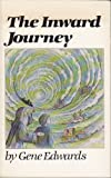 The inward journey (0094232065) by Edwards, Gene