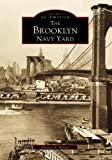 Brooklyn Navy Yard, The (Images of America)