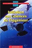 echange, troc Benielli, Gilles Cerato, Louis-Marie Vial, Cerato, Vial - Introduction aux sciences de l'ingénieur : Seconde