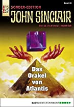 John Sinclair Sonder-edition - Folge 030: Das Orakel Von Atlantis (german Edition)