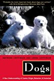 img - for Dogs: A New Understanding of Canine Origin, Behavior and Evolution by Coppinger Raymond Coppinger Lorna (2002-10-01) Paperback book / textbook / text book