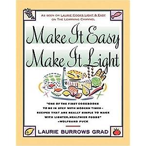 【クリックでお店のこの商品のページへ】Make it Easy, Make it Light: Laurie Grad: 洋書