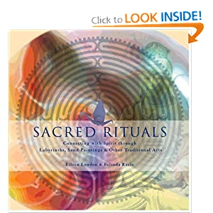 Amazon.com: Sacred Rituals: Creating Labyrinths, Sand Paintings ...