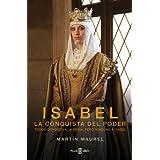 Isabel, la conquista del poder: Todos conocen a la reina, pero ninguno a Isabel (EXITOS)