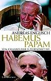 Habemus Papam Von Johannes Paul II. zu Benedikt XVI. title=