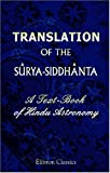 img - for Translation of the S rya-Siddh nta: A Text-Book of Hindu Astronomy book / textbook / text book