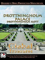 Global Treasures - DROTTNINGHOLM PALACE - Sweden