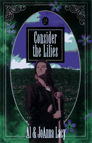 Consider the Lilies, AL LACY, JOANNA LACY