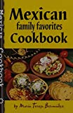 Mexican Family Favorites Cook Book by Maria Teresa Bermudez