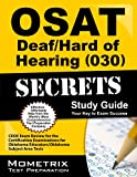 OSAT Deaf/Hard of Hearing (030) Secrets