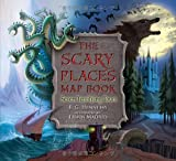 img - for The Scary Places Map Book: Seven Terrifying Tours book / textbook / text book