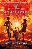 Cronache dell'Et� del Bronzo - 2. Il leone di Thalakrea