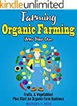 Farming: Organic Farming - Grow Your...