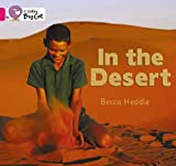 img - for In the Desert (Collins Big Cat) book / textbook / text book