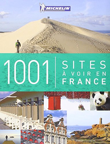 1001 sites à voir en France