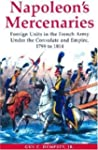 Napoleon's Mercenaries: Foreign Units...