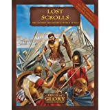 Lost Scrolls: The Ancient and Medieval World at War (Field of Glory)by Richard Bodley-Scott
