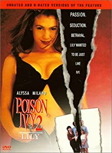 Poison Ivy II: Lily (Unrated & R-Rated Versions)