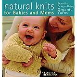 Natural Knits for Babies and Mumsby Louisa Harding