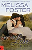 img - for Promise My Love (Love in Bloom: The Bradens): Wedding Novella book / textbook / text book
