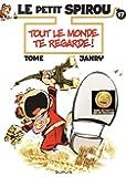 Le Petit Spirou - tome 17 - Tout le monde te regarde !