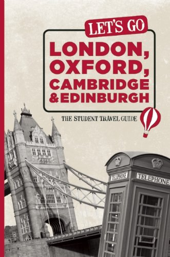 Let's Go London, Oxford, Cambridge & Edinburgh: The Student Travel Guide