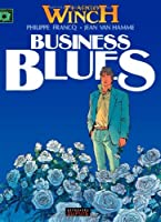 Largo Winch, tome 4 : Business blues