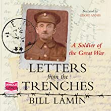 Letters from the Trenches Audiobook by Bill Lamin Narrated by Geoff Annis