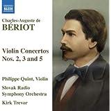 Beriot - Violin Concertos Nos 2, 3 & 5