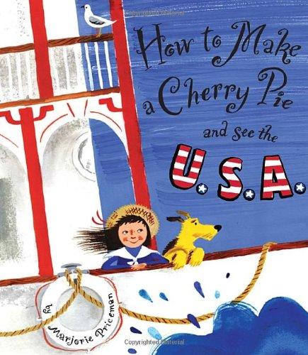 How to Make a Cherry Pie and See the U.S.A (How To Make A Fire compare prices)