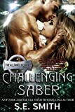 Challenging Saber: The Alliance Book 4 (English Edition)