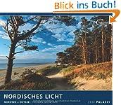 NORDISCHES LICHT 2013. Nordsee + Ostsee