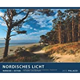 NORDISCHES LICHT 2013. Nordsee + Ostseevon &#34;Thomas Grundner&#34;