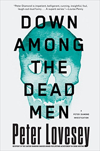 Free Download Down Among the Dead Men (A Detective Peter Diamond Mystery) by Soho Crime