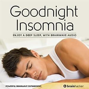 Goodnight Insomnia Session Speech