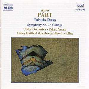 Part: Tabula Rasa; Symphony No. 3; Collage