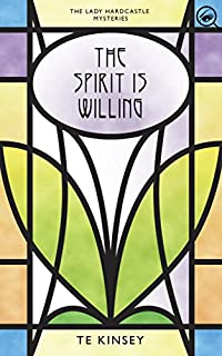The Spirit Is Willing by T E Kinsey ebook deal