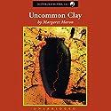 Uncommon Clay Hörbuch von Margaret Maron Gesprochen von: C.J. Critt
