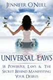 img - for Universal Laws: 18 Powerful Laws & The Secret Behind Manifesting Your Desires (Finding Balance) book / textbook / text book