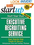 Start Your Own Executive Recruiting S...